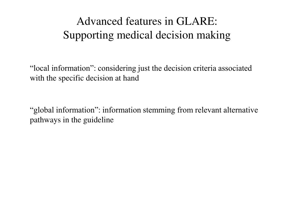 Advanced features in GLARE: