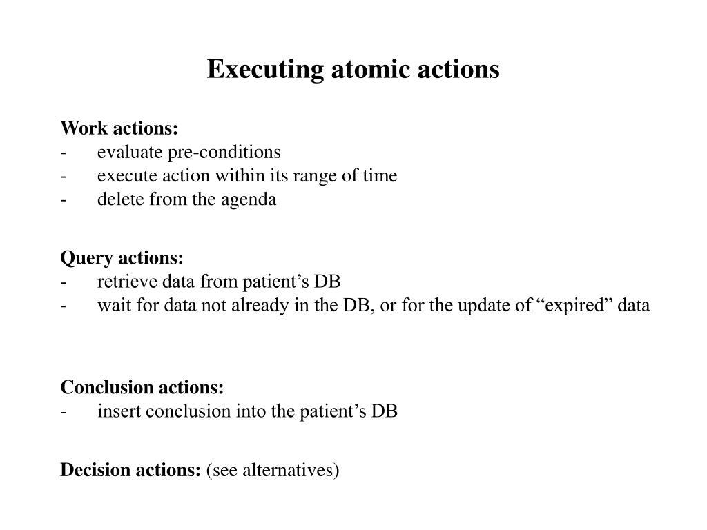Executing atomic actions