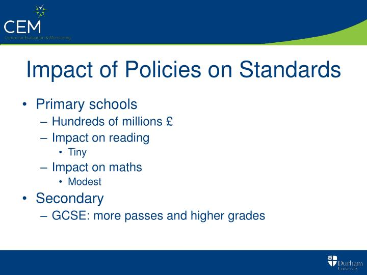 Impact of Policies on Standards