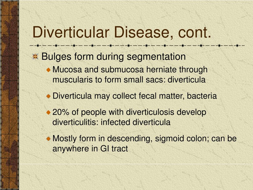 Diverticular Disease, cont.