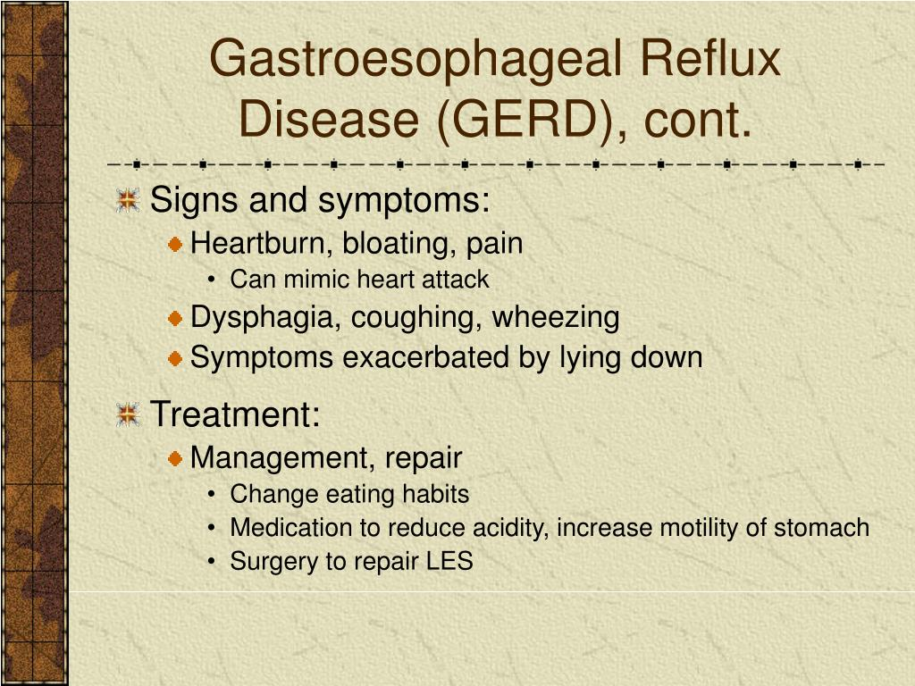 Gastroesophageal Reflux Disease (GERD), cont.