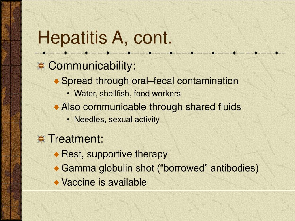 Hepatitis A, cont.