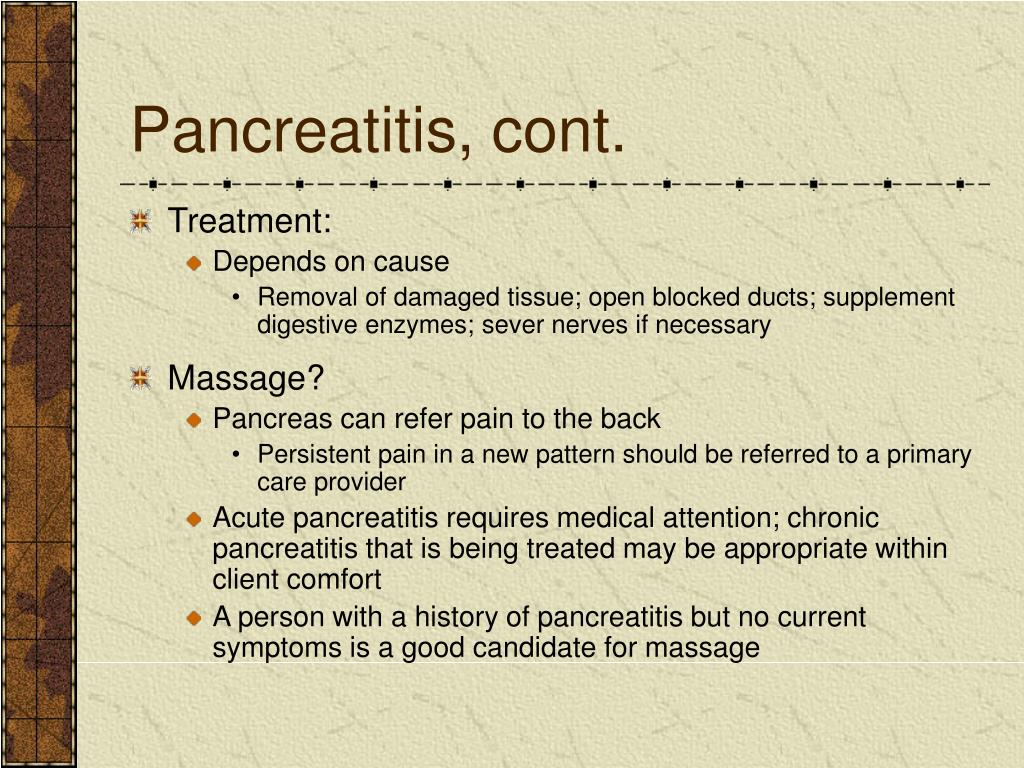 Pancreatitis, cont.