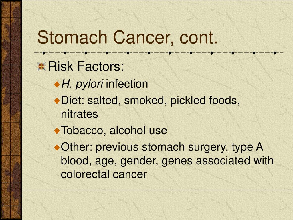 Stomach Cancer, cont.