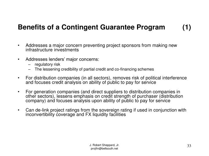Benefits of a Contingent Guarantee Program         (1)