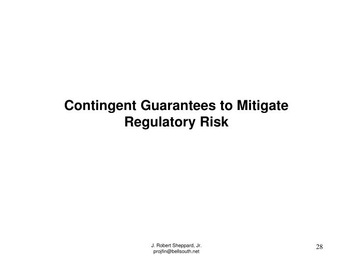 Contingent Guarantees to Mitigate