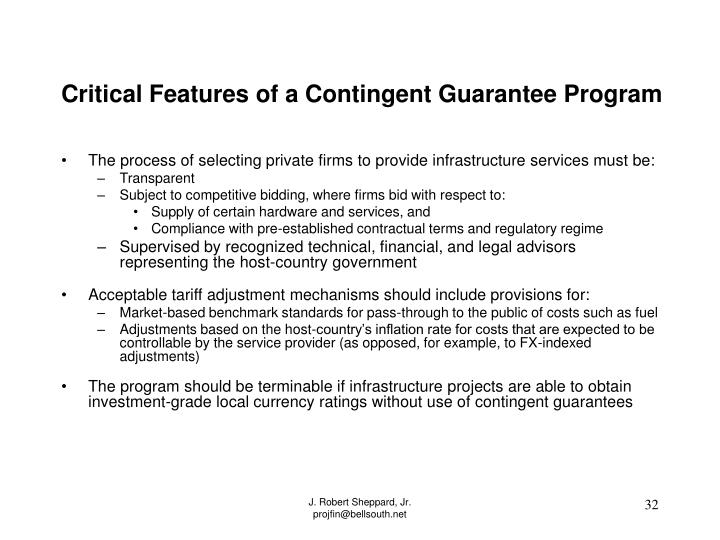 Critical Features of a Contingent Guarantee Program