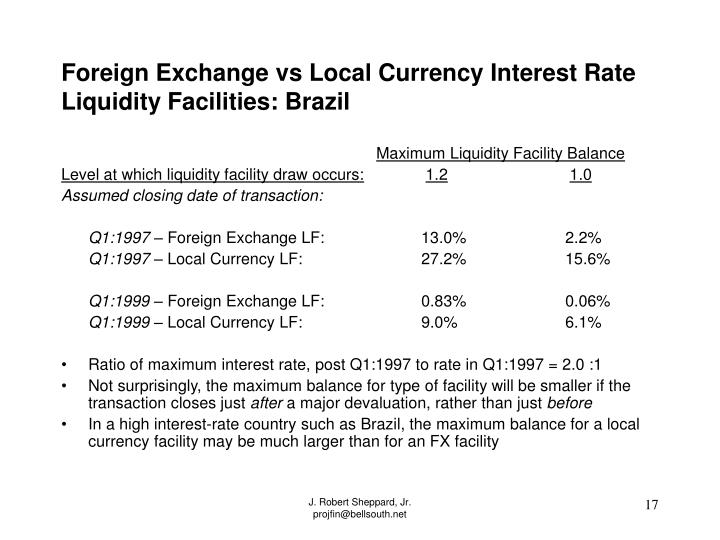Foreign Exchange vs Local Currency Interest Rate Liquidity Facilities: Brazil