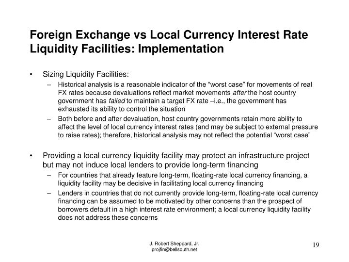 Foreign Exchange vs Local Currency Interest Rate Liquidity Facilities: Implementation