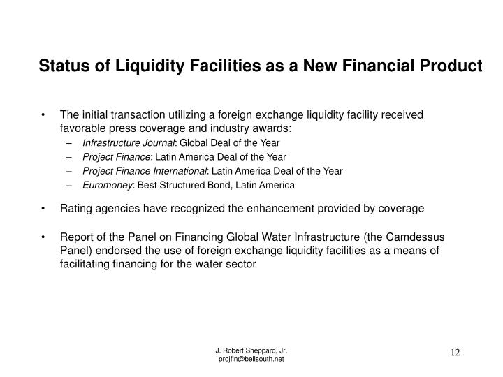 Status of Liquidity Facilities as a New Financial Product