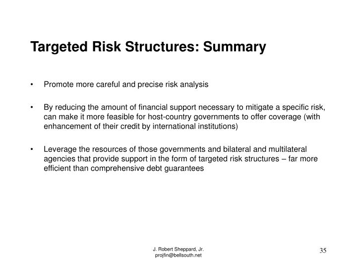 Targeted Risk Structures: Summary