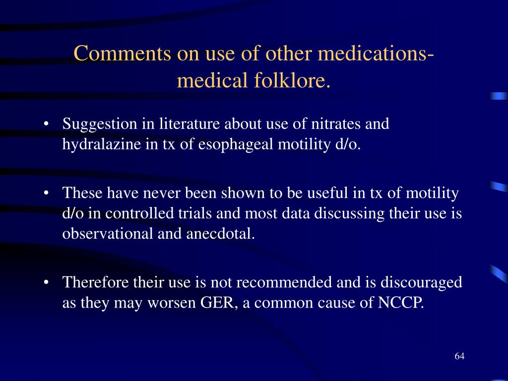 Comments on use of other medications-medical folklore.