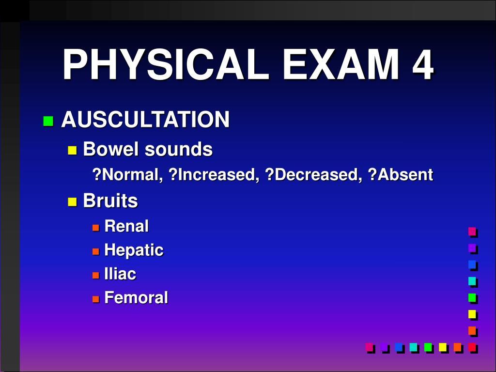 PHYSICAL EXAM 4
