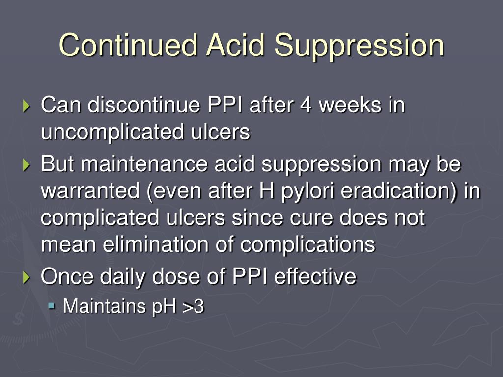 Continued Acid Suppression