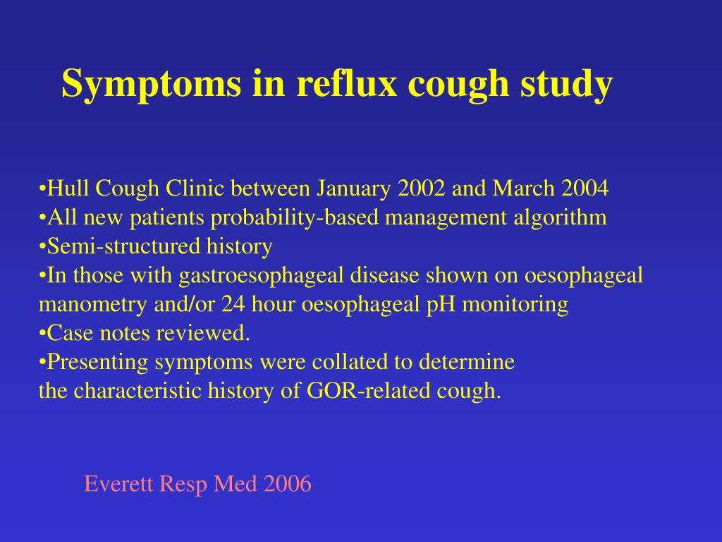 Symptoms in reflux cough study