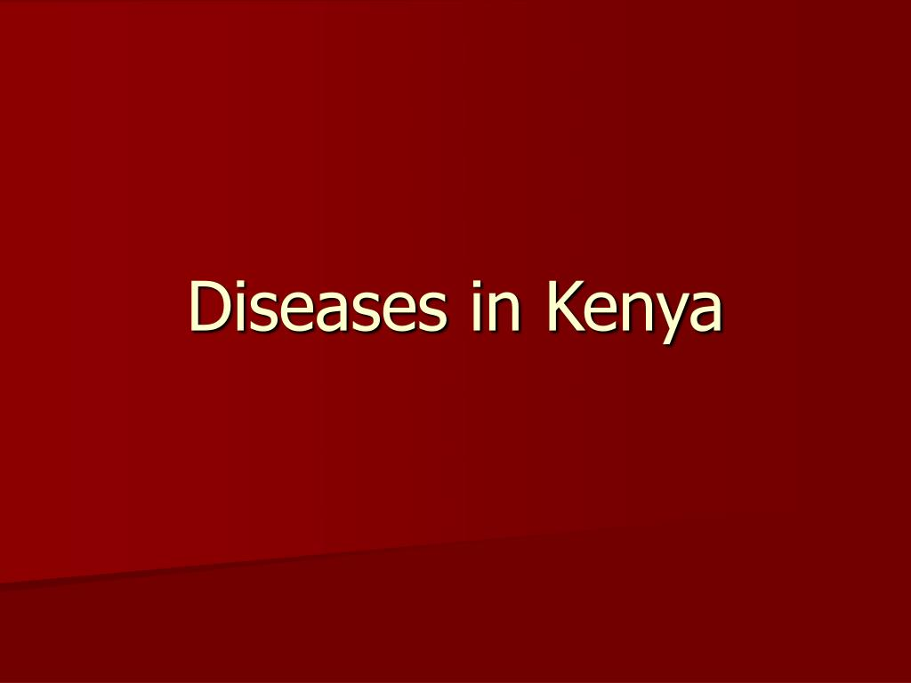 Diseases in Kenya