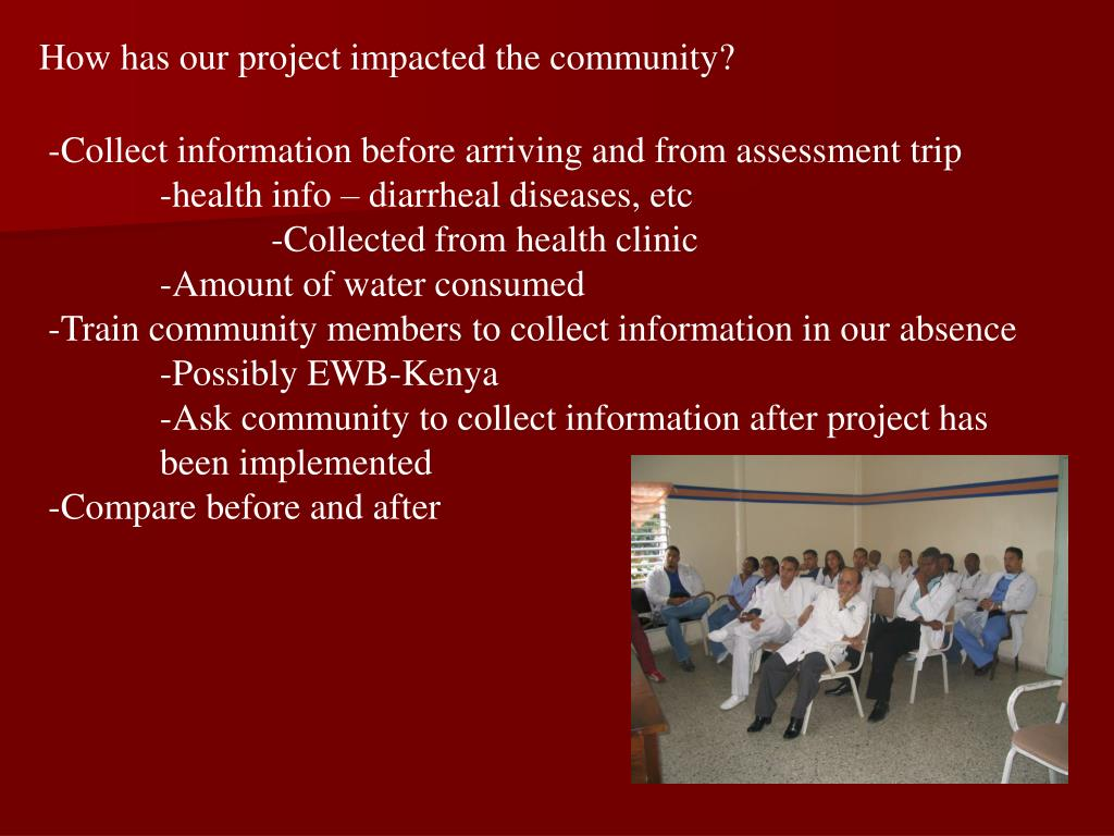 How has our project impacted the community?