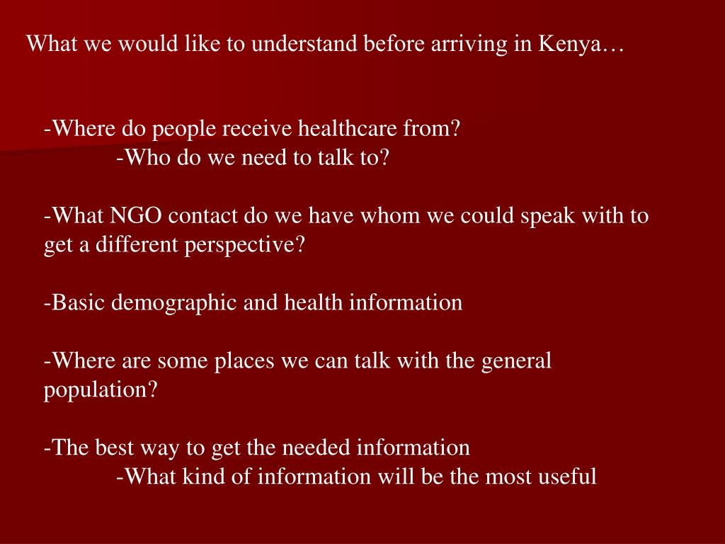 What we would like to understand before arriving in Kenya…