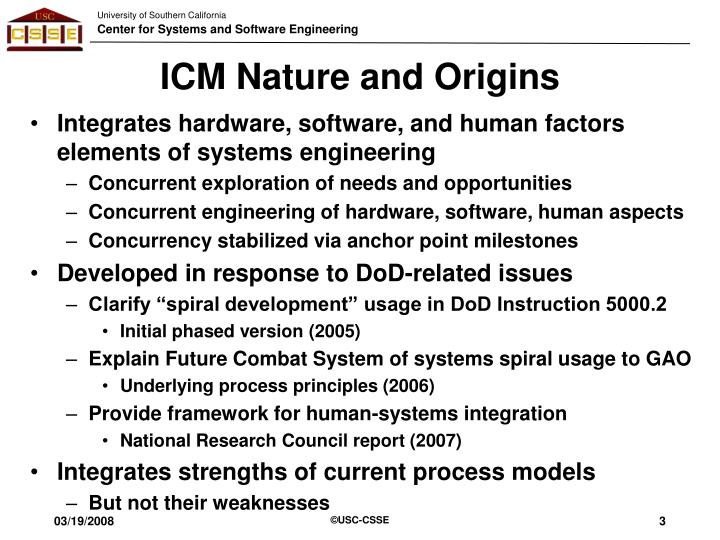 Icm nature and origins