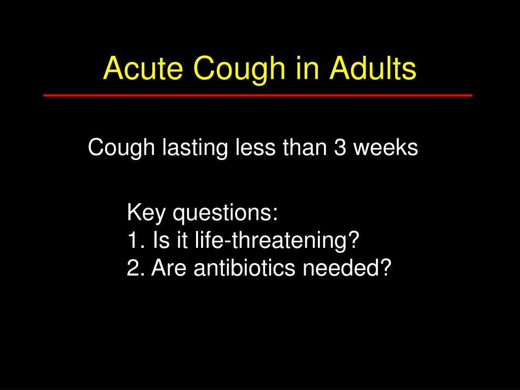 Acute Cough in Adults