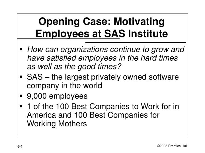 """motivation in the workplace at sas institute essay Complete the closing case """"motivating employees at the sas institute"""" in ch 6 of understanding and managing organizational behavior answer the questions at the end of the case in 1,400 to 1,750 words."""