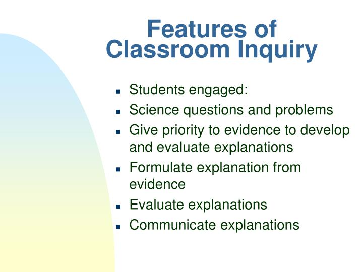 Features of Classroom Inquiry