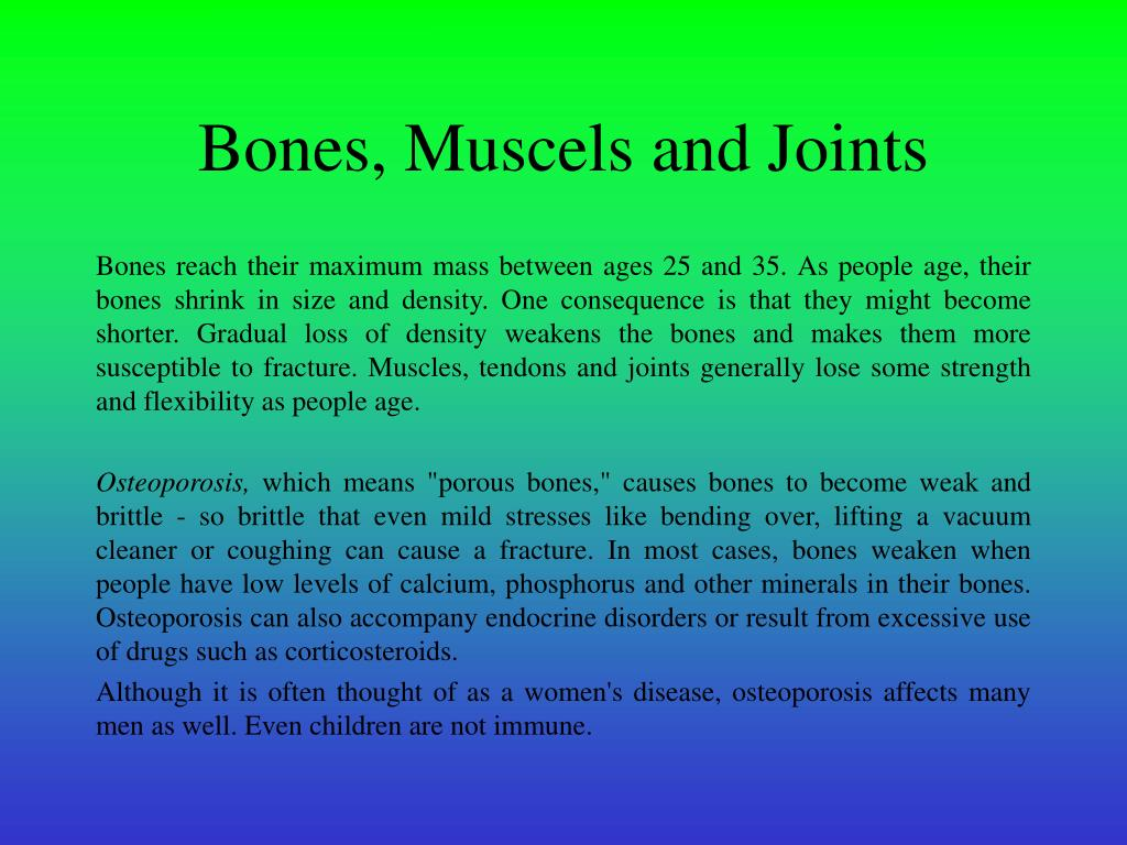 Bones, Muscels and Joints