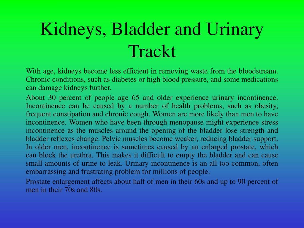 Kidneys, Bladder and Urinary Trackt