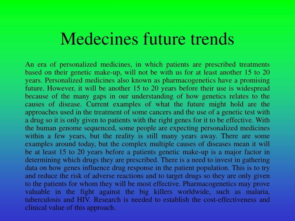 Medecines future trends