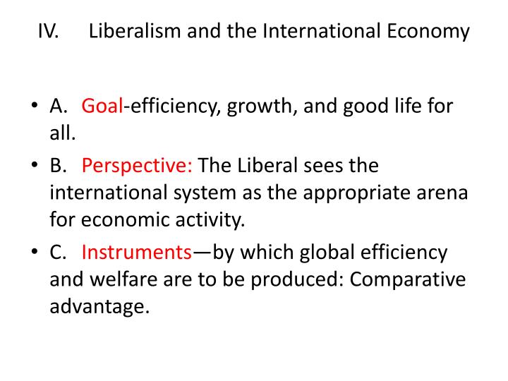 IV.Liberalism and the International Economy
