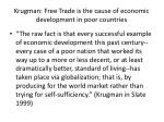 krugman free trade is the cause of economic development in poor countries