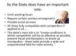so the state does have an important role
