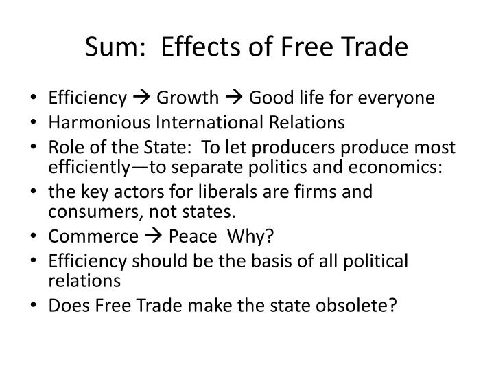 Sum:  Effects of Free Trade