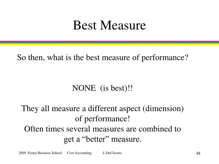 Best Measure