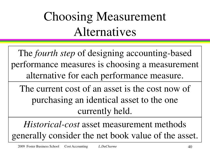 Choosing Measurement Alternatives