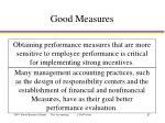 good measures