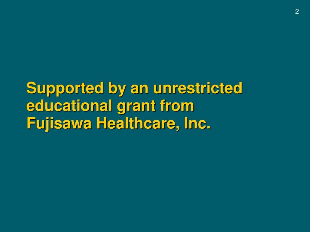 Supported by an unrestricted educational grant from