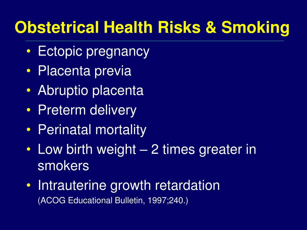 Obstetrical Health Risks & Smoking