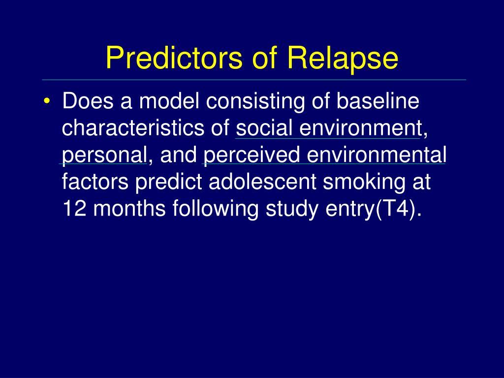 Predictors of Relapse