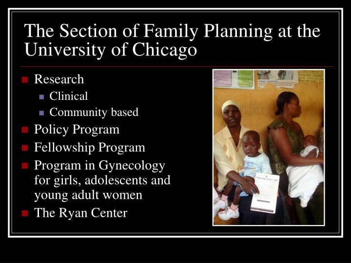 The section of family planning at the university of chicago