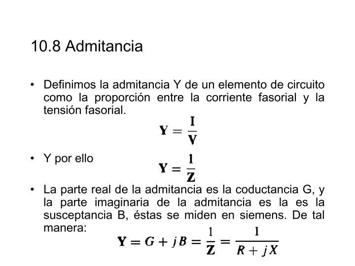 10.8 Admitancia