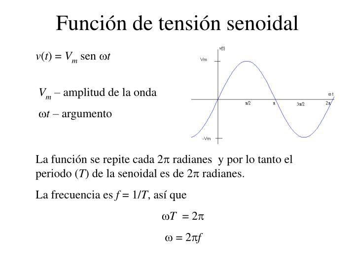 Función de tensión senoidal