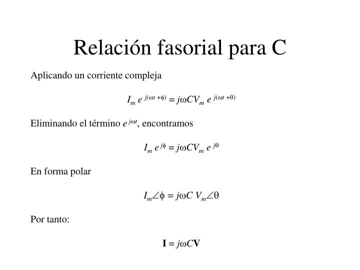 Relación fasorial para C