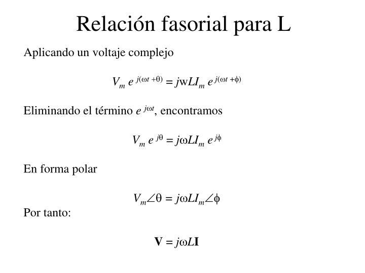 Relación fasorial para L