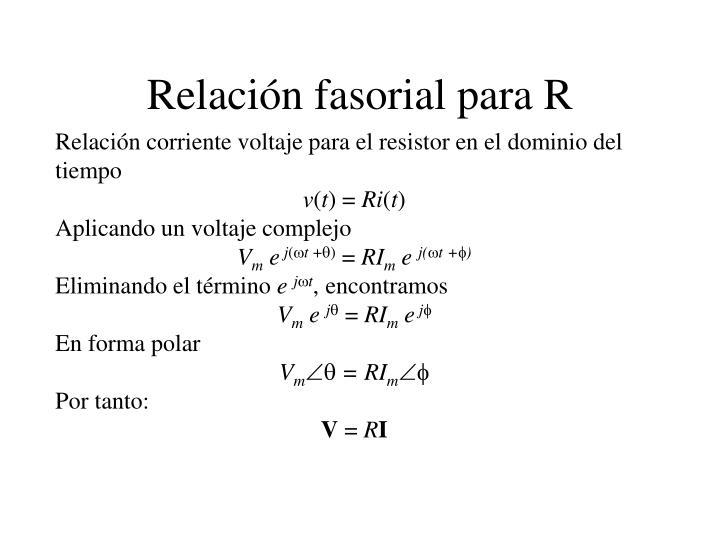 Relación fasorial para R