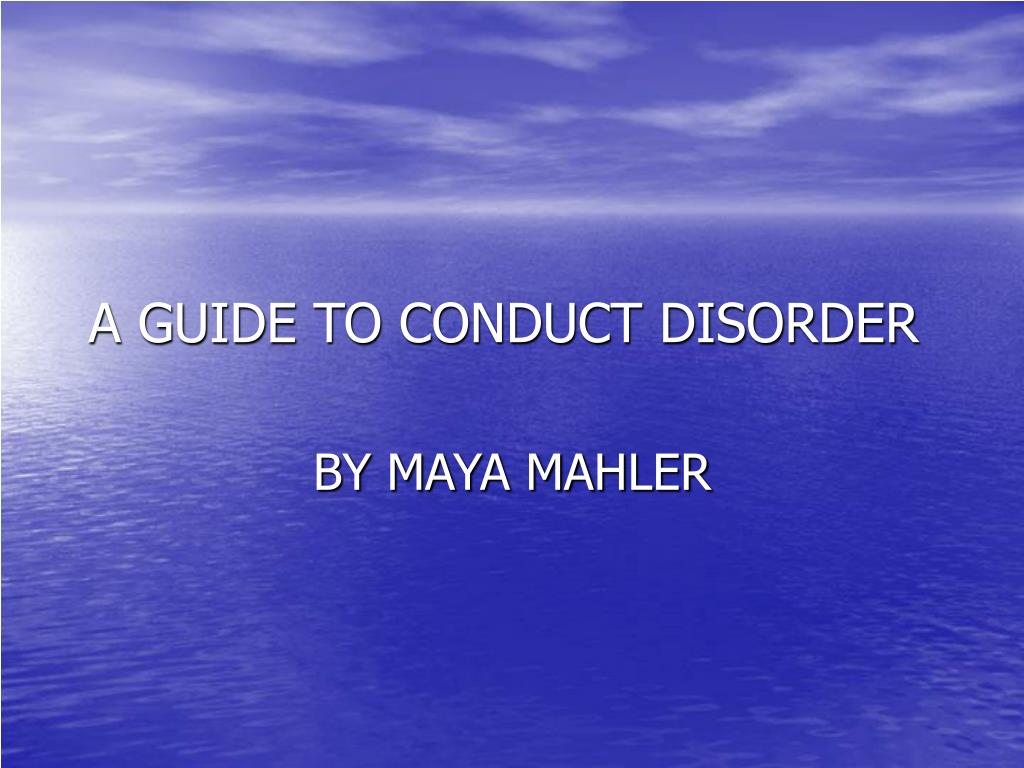 a guide to conduct disorder