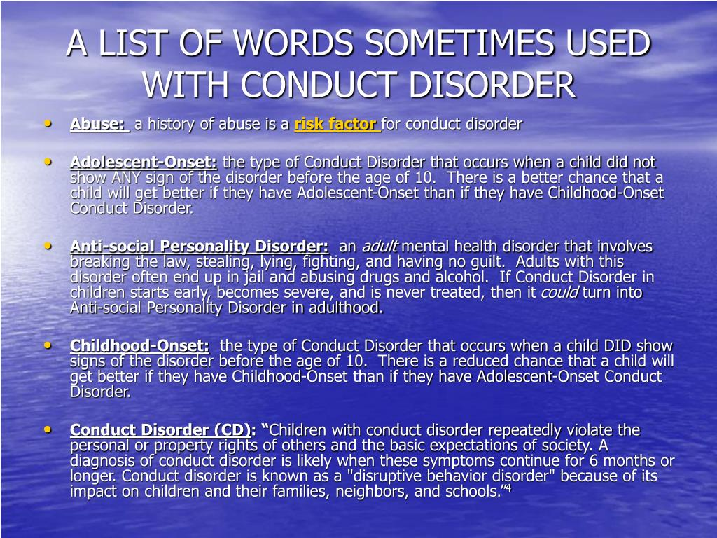 A LIST OF WORDS SOMETIMES USED WITH CONDUCT DISORDER