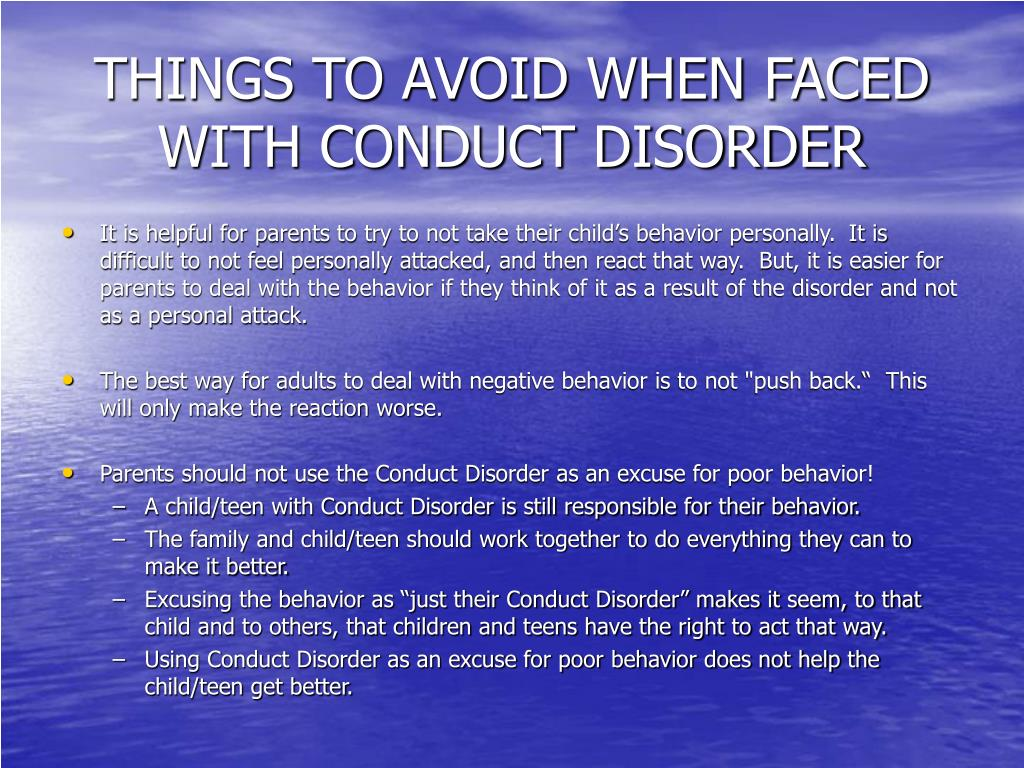 THINGS TO AVOID WHEN FACED WITH CONDUCT DISORDER