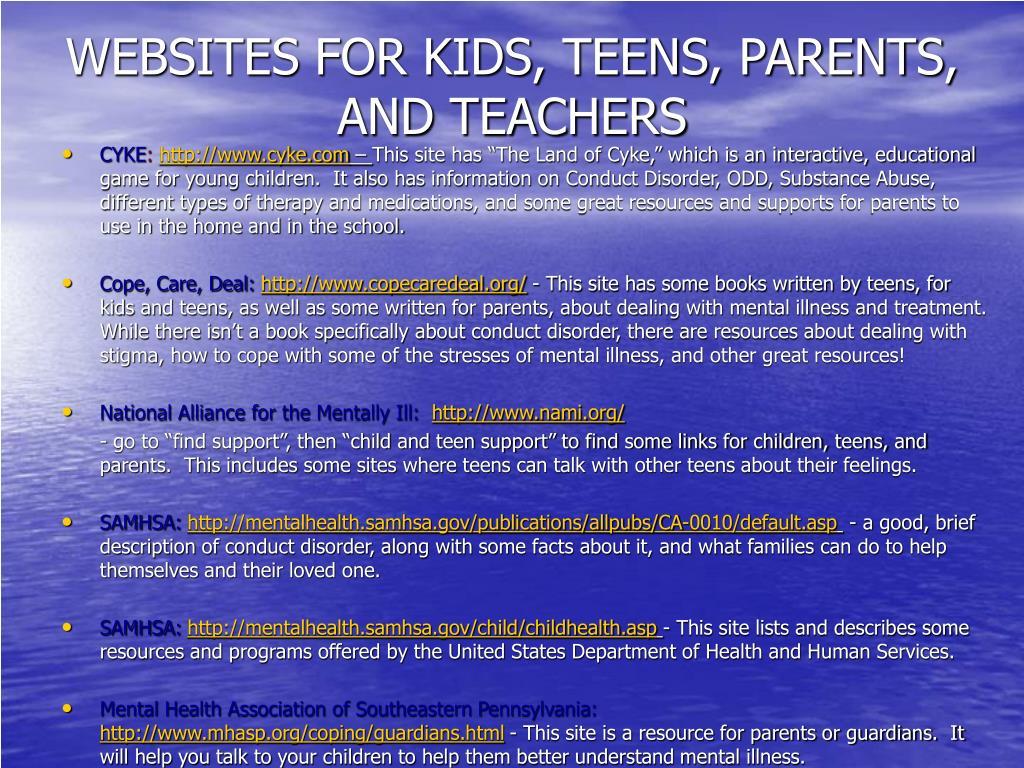 WEBSITES FOR KIDS, TEENS, PARENTS, AND TEACHERS