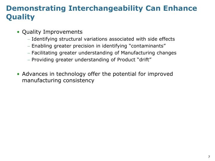 Demonstrating Interchangeability Can Enhance Quality